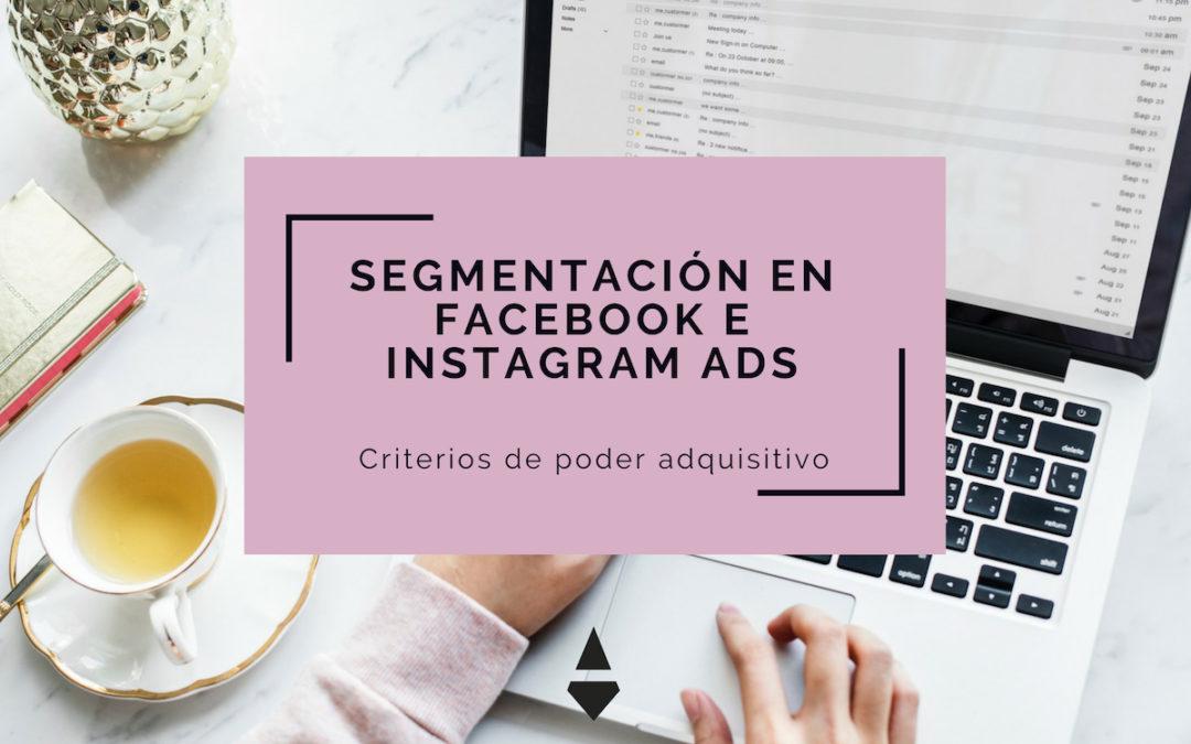 Segmentación en FB e IG Ads: Criterios de poder adquisitivo
